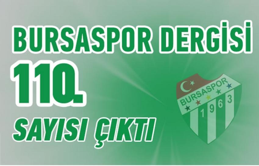 Bursaspor Dergisi'nin 110. sayısı çıktı