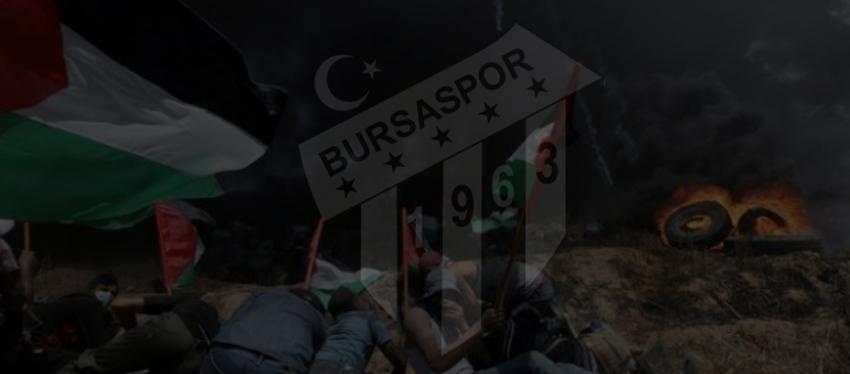 Bursaspor'dan Filistin açıklaması