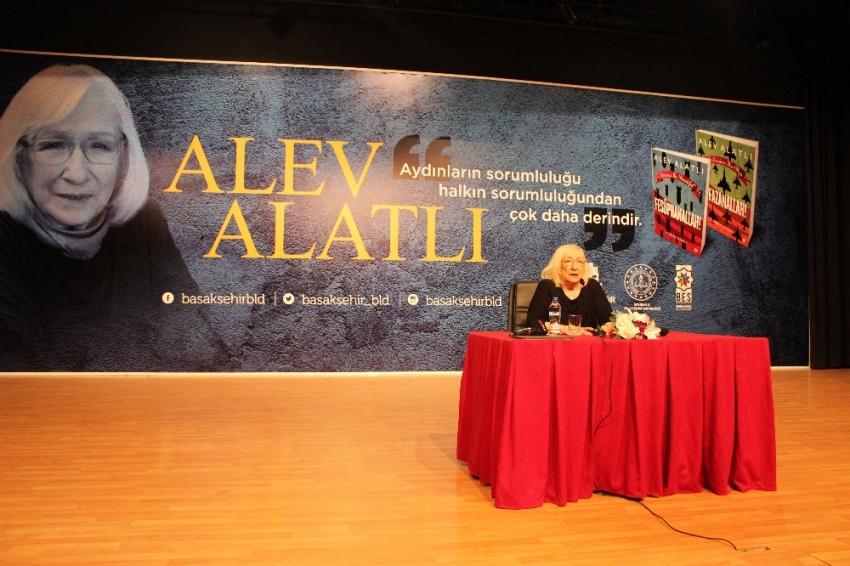 Ünlü yazar Alev Alatlı Başakşehir'e konuk oldu