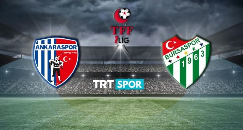 Bursaspor bugün Ankaraspor'la karşılaşacak