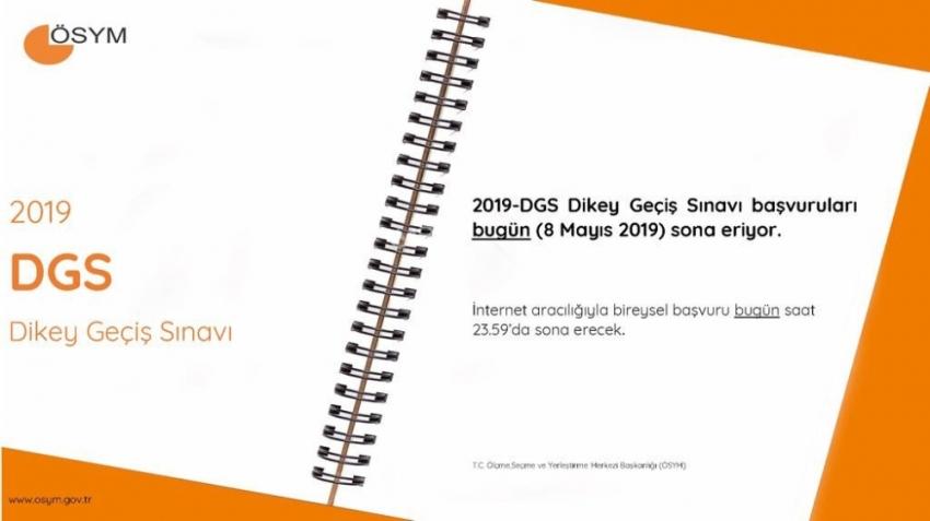 2019-DGS başvuruları için bugün son gün