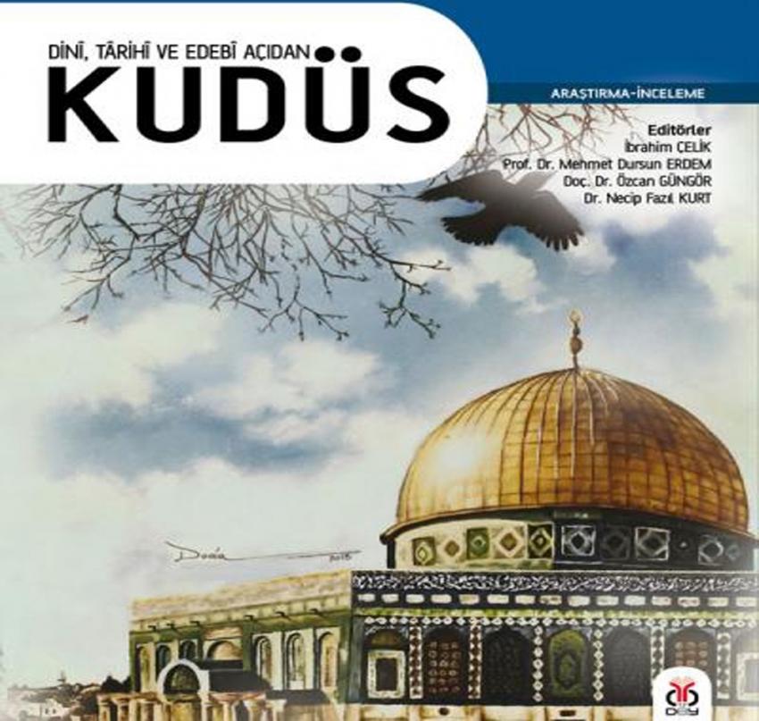'Kudüs' dini, tarihi ve edebi açıdan anlatıldı