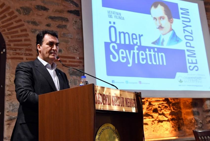 Ömer Seyfettin'e Osmangazi vefası