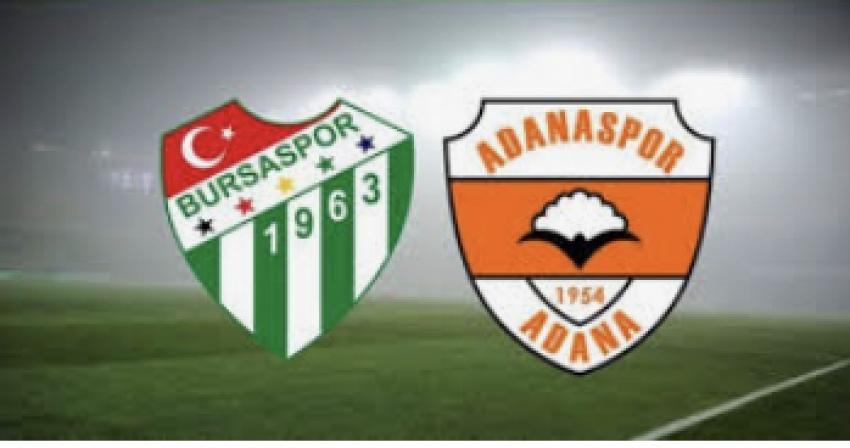 Bursaspor'un bugünkü rakibi Adanaspor