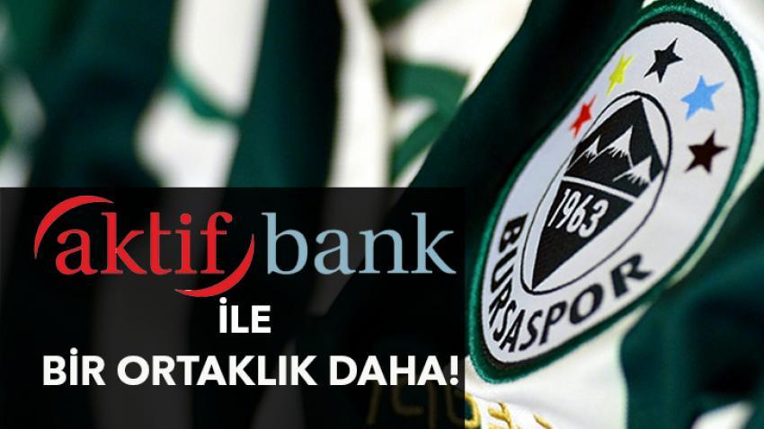 Bursaspor ile Aktifbank'tan bir ortaklık  daha!