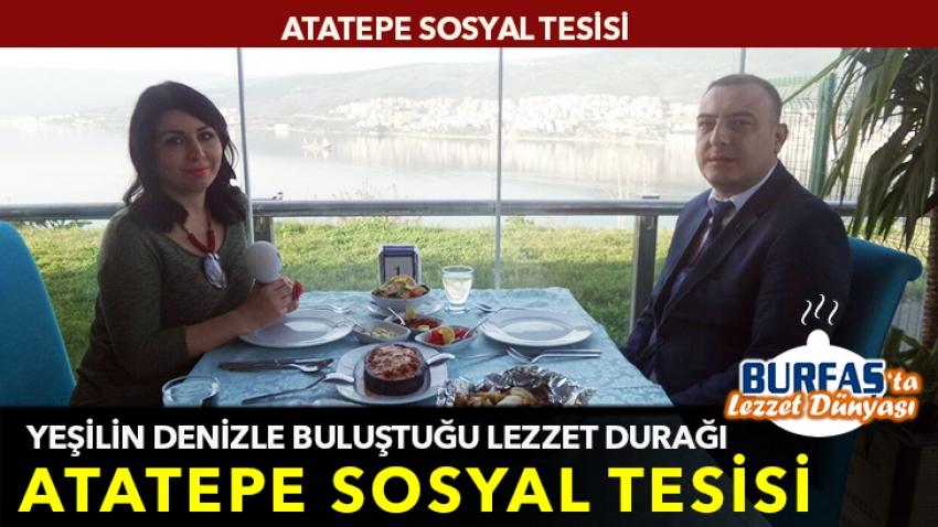 Yeşilin denizle buluştuğu lezzet durağı: Atatepe Sosyal Tesisi!