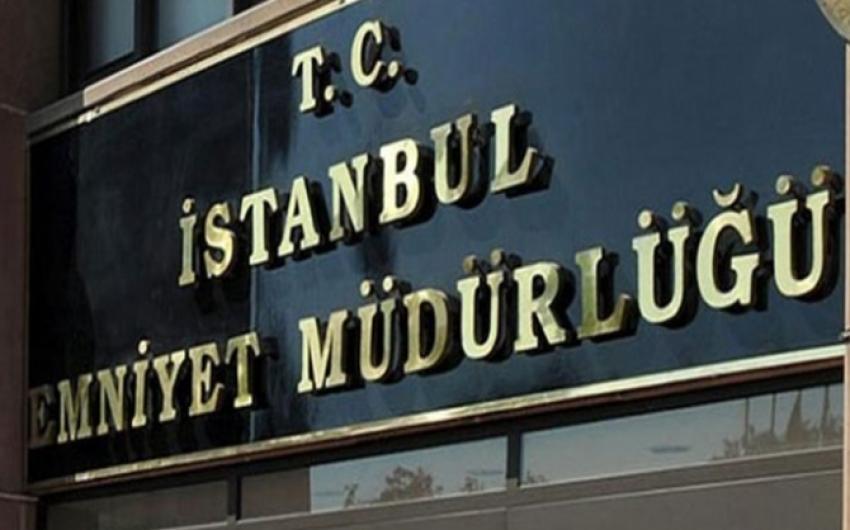 İstanbul Emniyet Müdürlüğü çıkan haberleri yalanladı