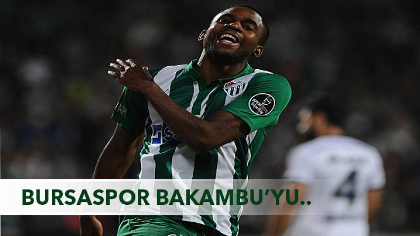 Bursaspor, Bakambu'yu satmıyor