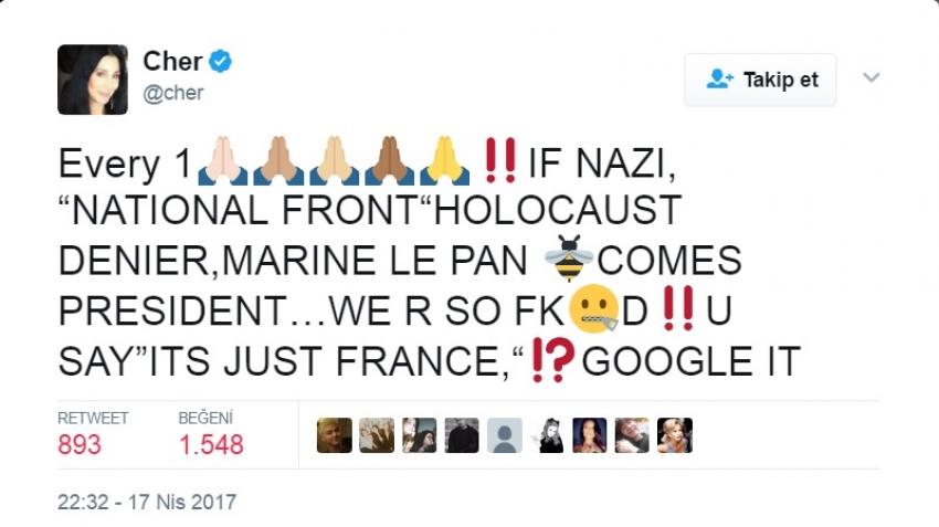 ABD'li şarkıcı Cher, Twitter hesabından Marine Le Pen'i uyardı