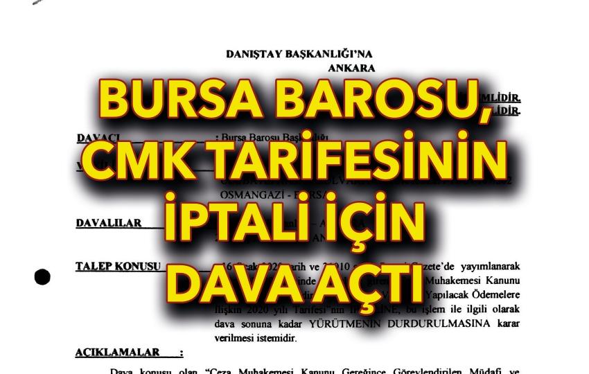 Bursa Barosu, CMK tarifesinin iptali istemiyle Danıştay'a başvurdu