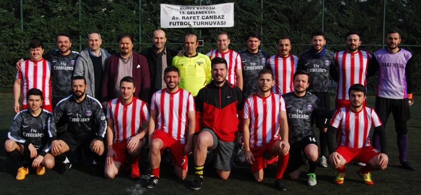 Bursa Barosu Rafet Canbaz Futbol Turnuvası'nda finalin adı belli oldu