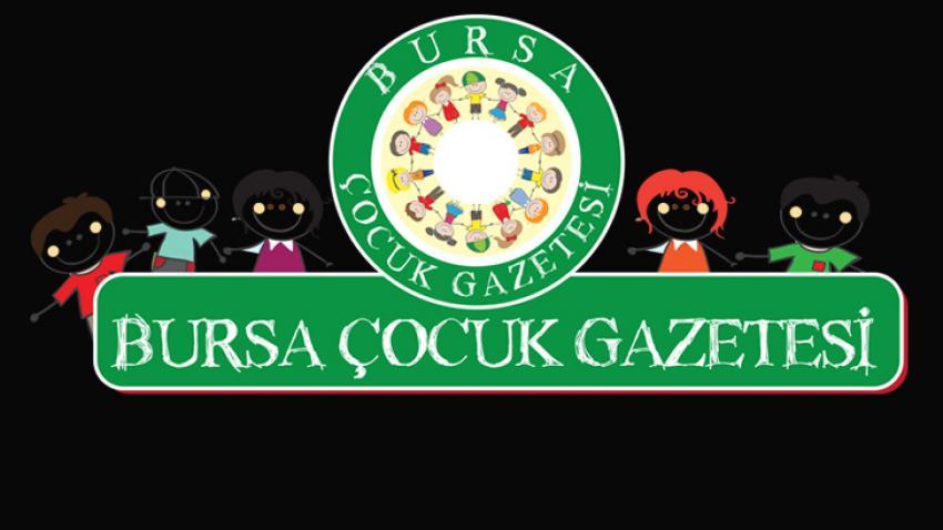 Bursa'nın ilk ve tek 'Çocuk Gazetesi' yayında…