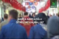 Hamza Hamzaoğlu gitmeli mi? kalmalı mı?