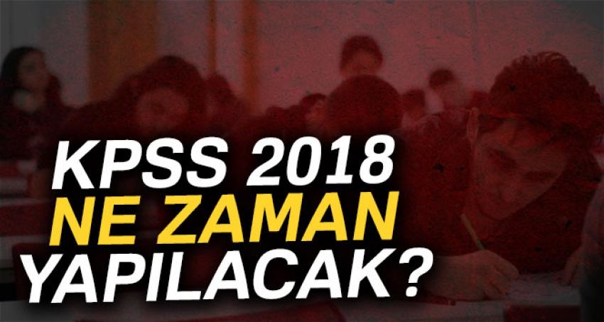 KPSS 2018 ne zaman?