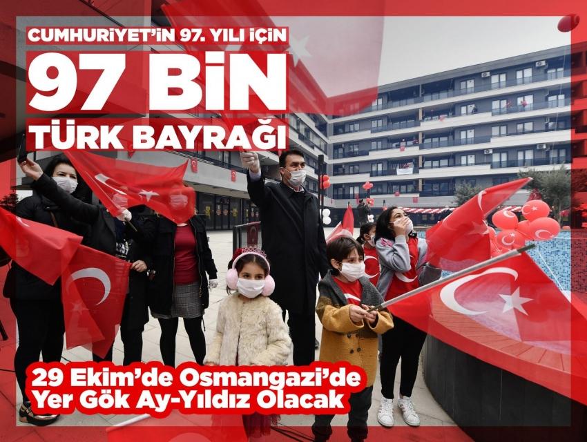 Osmangazi'den Cumhuriyetin 97. yılı için 97 bin bayrak