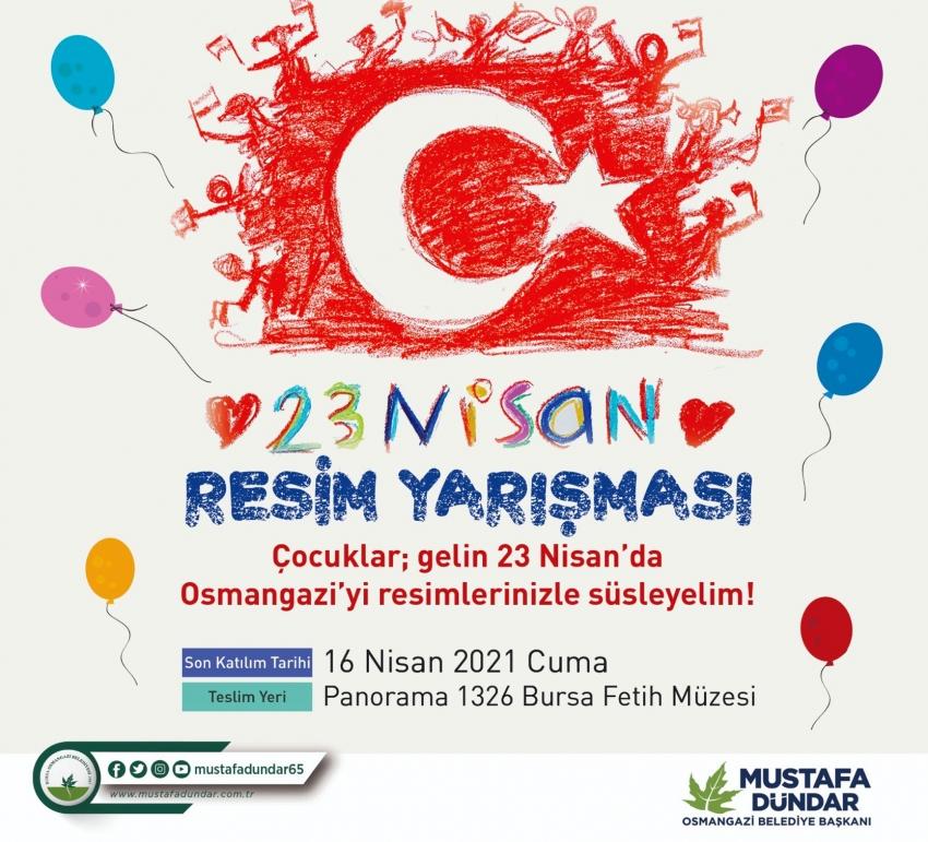 Osmangazi Belediyesi'nden 23 Nisan'a özel yarışma