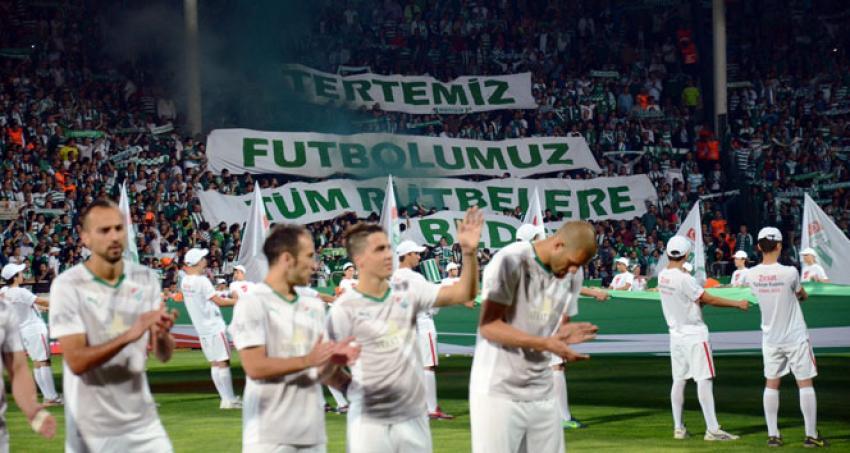 """""""Alkışlar Bursaspor'a"""""""