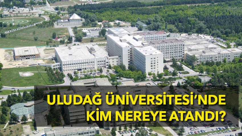 Uludağ Üniversitesi'nde yeni atamalar